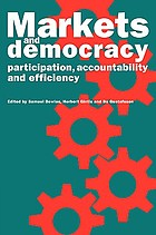 Markets and democracy : participation, accountability, and efficiency