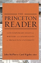 The Princeton reader : contemporary essays by writers and journalists at Princeton University