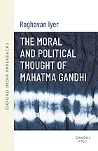 The Moral and Political Thought of Mahatma Gandhi cover image