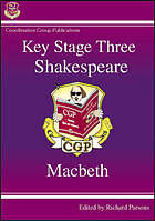 Key Stage Three Shakespeare. Macbeth