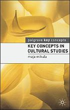 Key concepts in cultural studies
