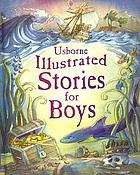 Usborne illustrated stories for boys