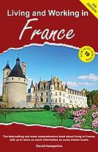 Living & working in France : a survival handbook