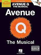 Avenue Q : the musical