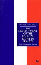 The development of the radical right in France : from Boulanger to Le Pen