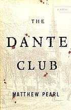 The Dante club a novel