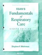 Study guide to accompany Egan's fundamentals of respiratory care, 8th ed.