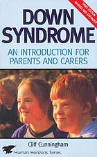 Down syndrome : an introduction for parents and carers