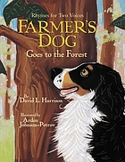 Farmer's dog goes to the forest : rhymes for two voices