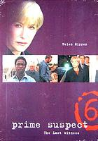 Prime suspect 6 : the last witness
