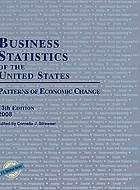 Business statistics of the United States : patterns of economic change