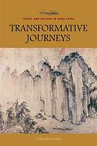 Transformative journeys : travel and culture in Song China