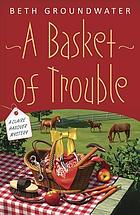 A basket of trouble : a Claire Hanover mystery