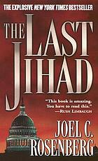 The last jihad : a novel