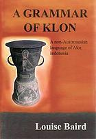 A grammar of Klon : a non-Austronesian language of Alor, Indonesia