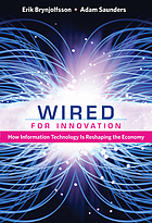 Wired for innovation : how information technology is reshaping the economy