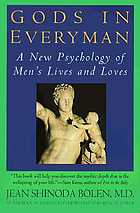 Gods in everyman : a new psychology of men's lives and loves