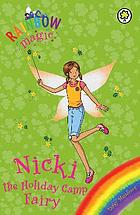 Nicki the holiday camp fairy [3 stories in 1]