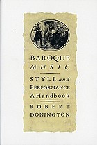Baroque music : style and performance : a handbook
