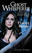 The Ghost Whisperer. Plague room