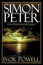 Simon Peter : the fisherman from Galilee