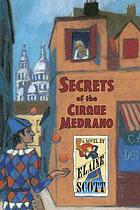 Secrets of the Cirque Medrano : a novel