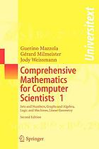 Comprehensive mathematics for computer scientists