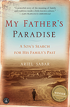 My father's paradise : a son's search for his family's past