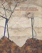 Between ruin and renewal : Egon Schiele's landscapes
