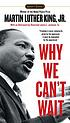 Why we can't wait by Martin Luther King, jr.).