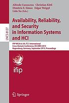 Availability, Reliability, and Security in Information Systems and HCI IFIP WG 8.4, 8.9, TC 5 International Cross-Domain Conference, CD-ARES 2013, Regensburg, Germany, September 2-6, 2013. Proceedings