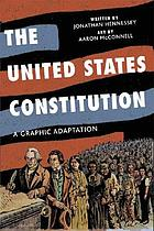 The United States Constitution : a graphic adaptation