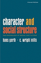 Character and social structure : the psychology of social institutions