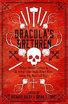 Dracula's brethren : [vintage vampire classics by Sir Arthur Conan Doyle, Fergus Hume, Louisa May Alcott and others]