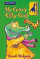 Mr Croc's silly sock