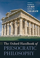 The Oxford handbook of presocratic philosophy