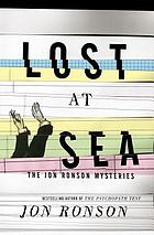 Lost at sea : the Jon Ronson mysteries