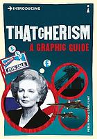Introducing Thatcherism.