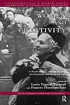 Women and creativity : a psychoanalytic glimpse through art, literature, and social structure