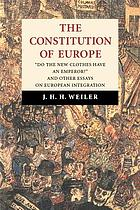 The constitution of Europe :