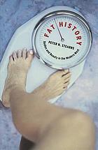 Fat History: Bodies and Beauty in the Modern West cover image