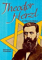 Theodor Herzl : architect of a nation