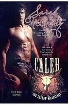 Caleb : the shadow wranglers