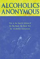 Alcoholics Anonymous : the big book --4th ed.--