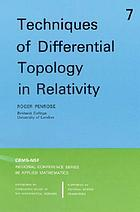 Techniques of differential topology in relativity.