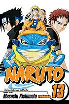 Naruto. Vol. 13, The Chunin exam, concluded ...!