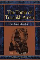 The tomb of Tut.ankh. Amen discovered by the late Earl of Carnarvon and Howard Carter. The burial chamber.