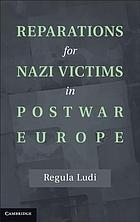 Reparations for nazi victims in postwar Europe