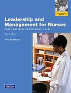 Leadership and management for nurses : core competencies for quality care