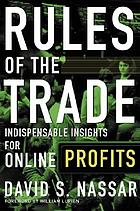 Rules of the trade : indispensable insights for online profits